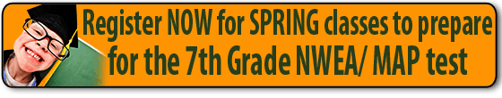 Register NOW for SPRING classes prepare for the NWEA / MAP test